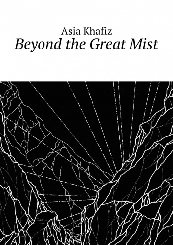 Beyond the Great Mist