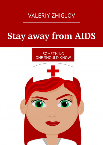 Stay away from AIDS