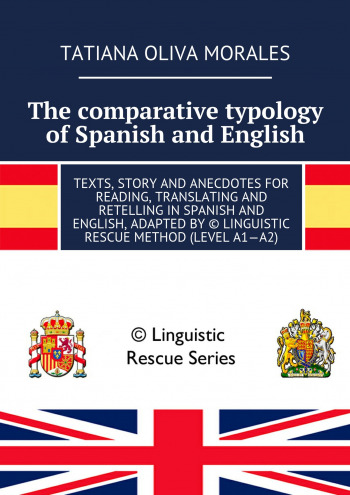 The comparative typology of Spanish and English
