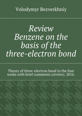 Review. Benzene on the basis of the three-electron bond