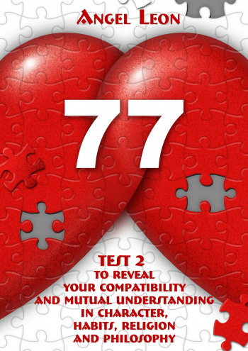 Test2 toreveal your compatibility andmutual understanding incharacter, habits, religion andphilosophy