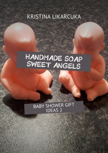 Handmade soap sweet angels