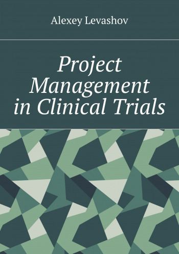 Project Management in Clinical Trials