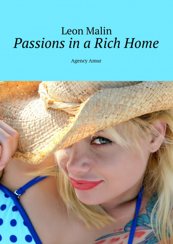 Passions inaRichHome
