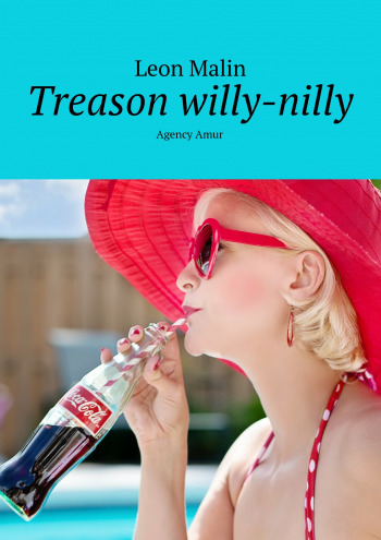 Treason willy-nilly