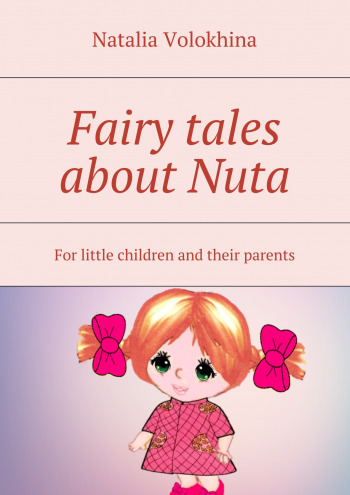 Fairy tales about Nuta