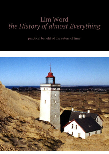 The History of almost Everything