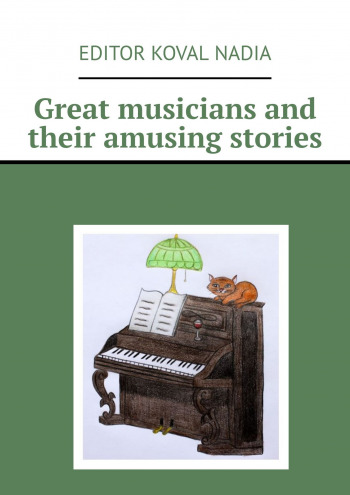 Great musicians and their amusing stories