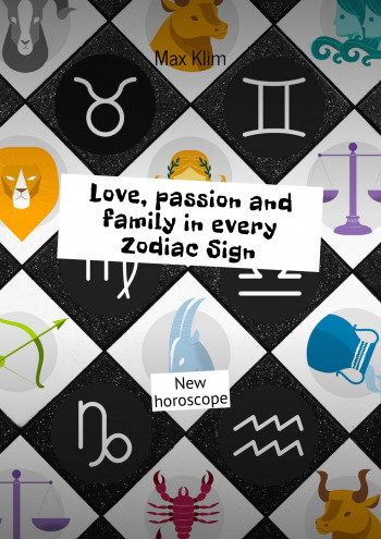 Love, passion and family inevery ZodiacSign