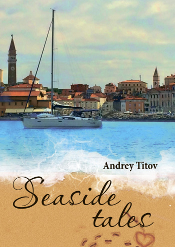 Seaside tales