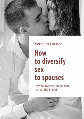 How to diversify sex to spouses