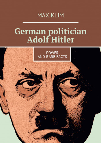 German politician Adolf Hitler