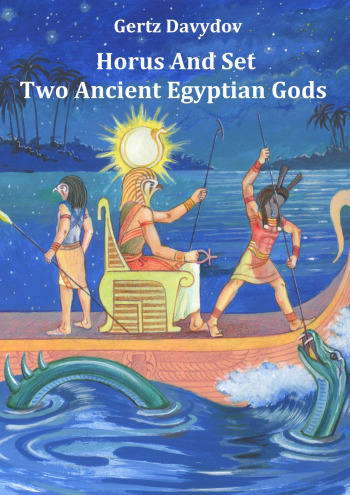 Horus and Set: Two Ancient Egyptian Gods