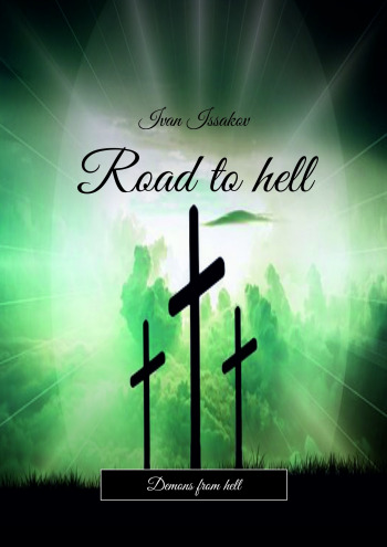 Road tohell