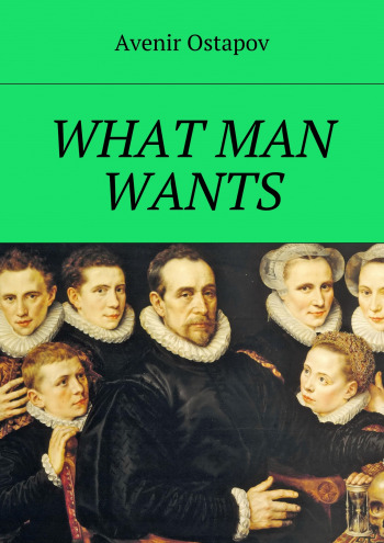 What man wants