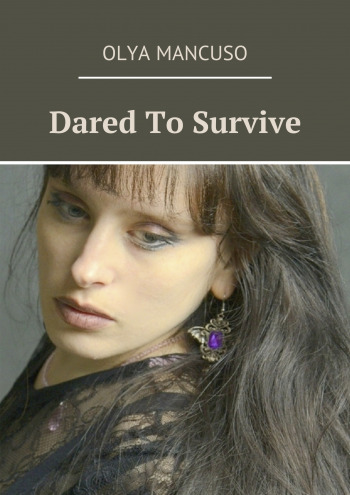 Dared To Survive