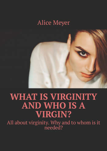 What is virginity and who is a virgin?