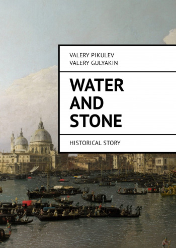Water and Stone