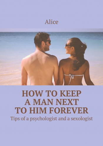 How tokeep aman next tohim forever