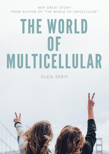 The World of Multicellular