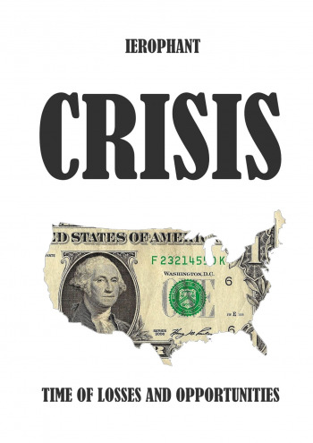 Crisis: Time of Losses andOpportunities