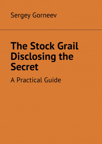 The Stock Grail Disclosing the Secret