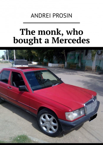 The monk, who bought aMercedes