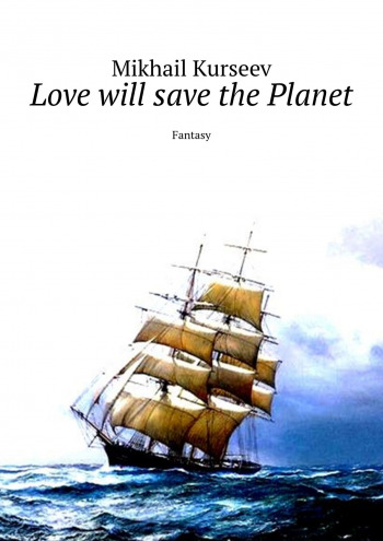 Love will save the Planet
