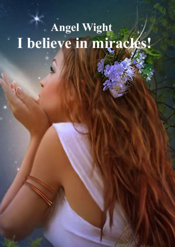 I believe in miracles!