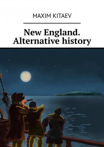 New England. Alternative history