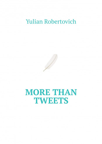 More Than Tweets