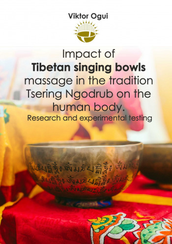Impact of Tibetan singing bowls massage in the tradition Tsering Ngodrub on the human body