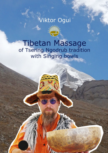 Tibetan Massage of Tsering Ngodrub tradition with Singing bowls