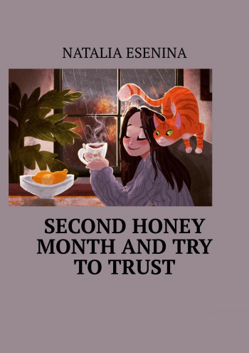 Second honey month and try to trust