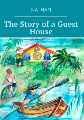 The Story of a Guest House