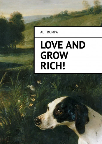 Love and Grow Rich!