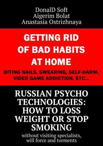 Russian psycho technologies: how toloss weight or stop smoking