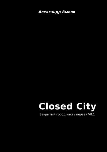 Closed City