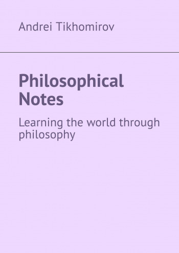 Philosophical Notes
