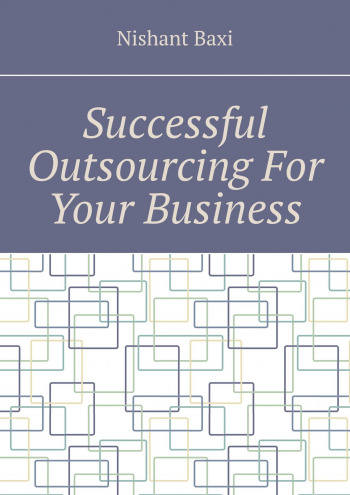 Successful Outsourcing For Your Business