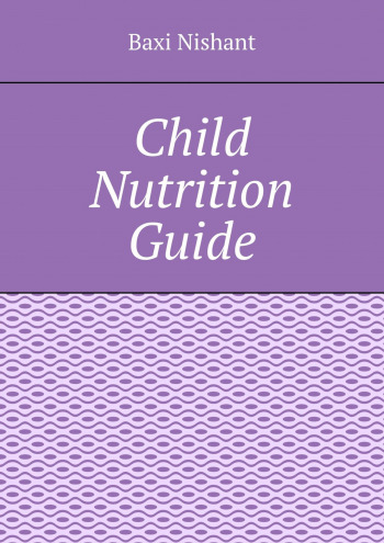 Child Nutrition Guide