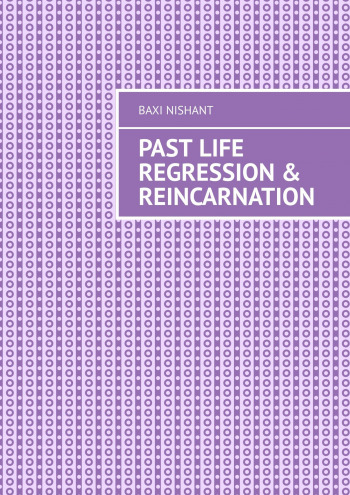 Past Life Regression & Reincarnation
