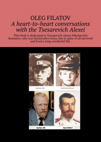 Aheart-to-heart conversations with the Tsesarevich Alexei
