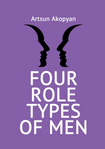 Four Role Types of Men