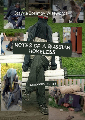 Notes ofaRussian homeless