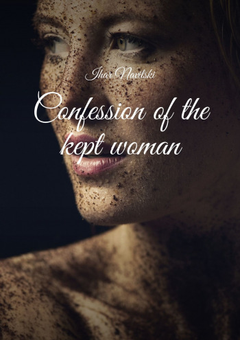 Confession ofthe kept woman