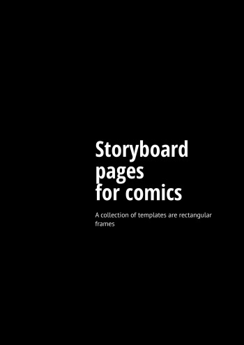 Storyboard pages for comics