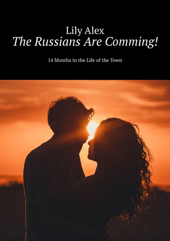 The Russians Are Comming!