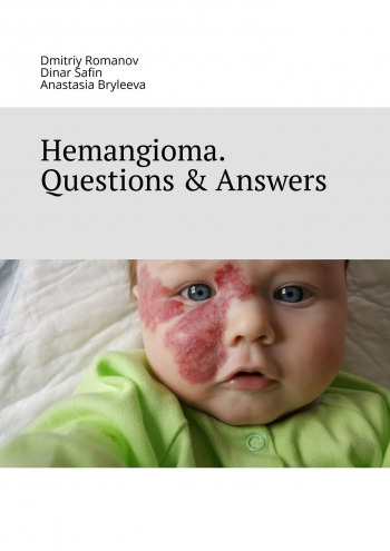 Hemangioma. Questions & Answers