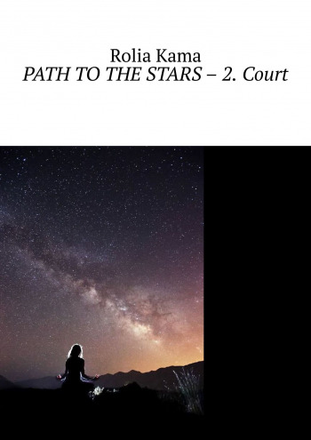 Path to the Stars — 2. Court